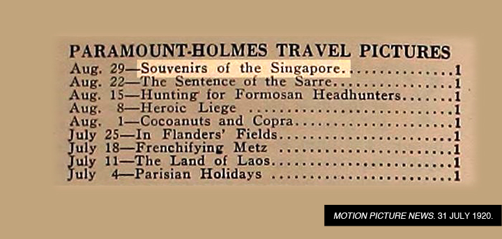 02-Souvenirs of Singapore-Motion Picture News 31 July 1920